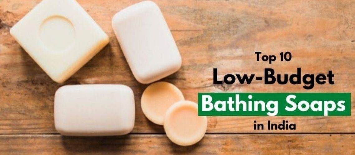best bathing soaps in india