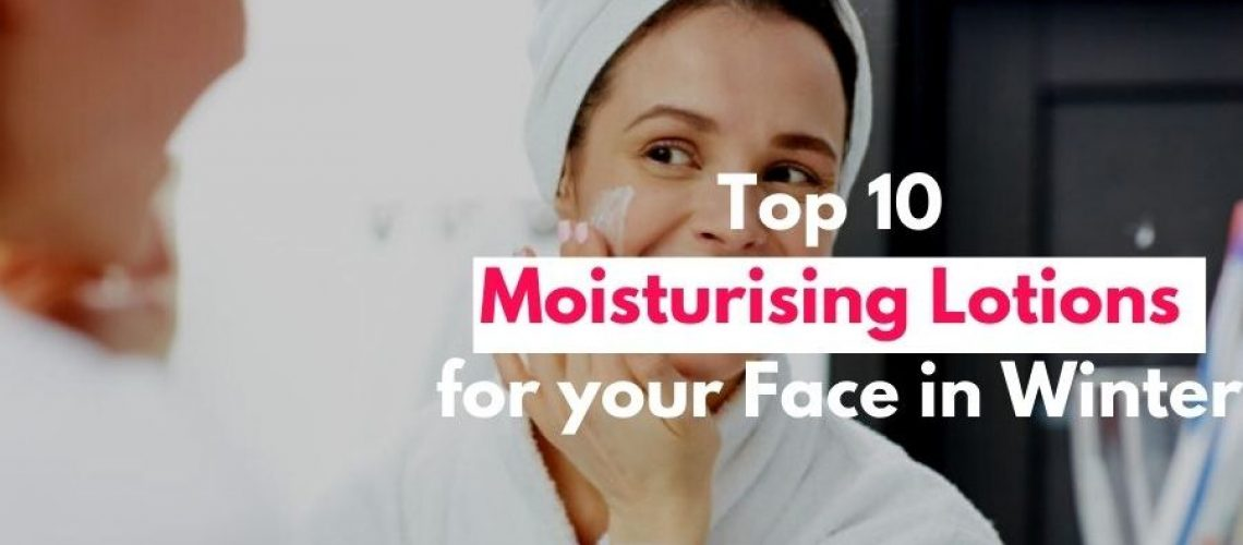 best face moisturizer in india